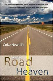 A Spiritual Awakening Amid a Hippie Faith : Coke Newell, On the Road to Heaven
