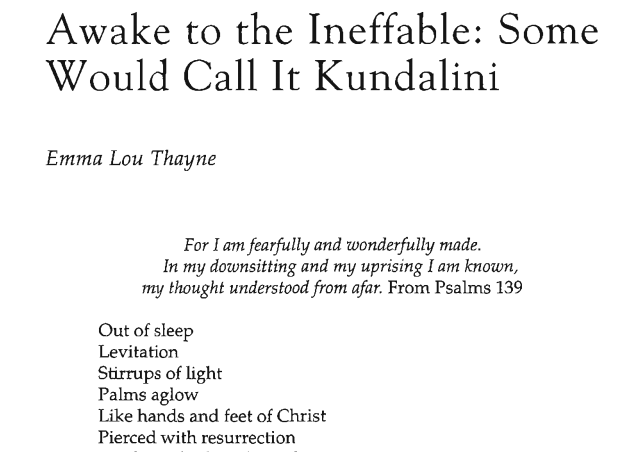 Awake to the Ineffable: Some Would Call It Kundalini