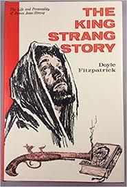 James J. Strang and the Amateur Historian