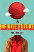 Review: Expertly Built: Stories within Stories Tim Wirkus. The Infinite Future