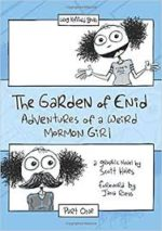 Review: The Garden of Enid: By a Mormonand For Mormons  Scott Hales. The Garden of Enid: Adventures of a Weird Mormon Girl, Parts One and Two
