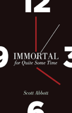 Review: Attempts to Be Whole Scott Abbott. Immortal for Quite Some Time