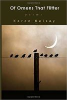 Review: Welcome Additions Karen Kelsay. Of Omens that Flitter. Javen Tanner. The God Mask.