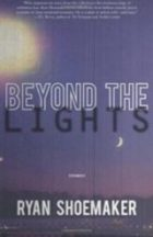 Review: It's Lonely at the Top Ryan Shoemaker. Beyond the Lights.