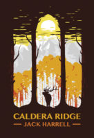 Review: Can Faith Survive Choice and Circumstance? Jack Harrell. Caldera Ridge.