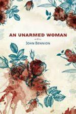 Feminism, Polygamy, and Murder John Bennion. An Unarmed Woman.