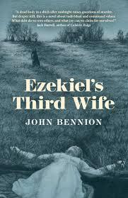 Death in a Dry Climate John Bennion. Ezekiel's Third Wife.