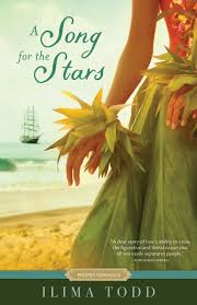 When Was the Last Time You Read a Romance Novel? Ilima Todd. A Song for the Stars.