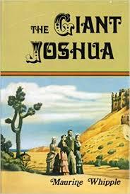 MAURINE WHIPPLE'S STORY OF The Giant Joshua