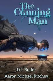 The Cunning Man and Fiction of the Mormon Corridor D. J. Butler and Aaron Michael Ritchey. The Cunning Man