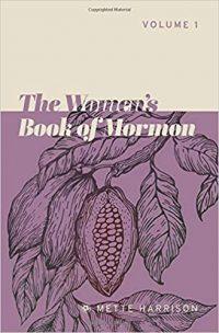 Mette Harrison, The Women's Book of Mormon: Volume One
