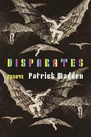 """Review: """"Babbling on toward Ephemeral Patterns"""" Patrick Madden, Disparates"""